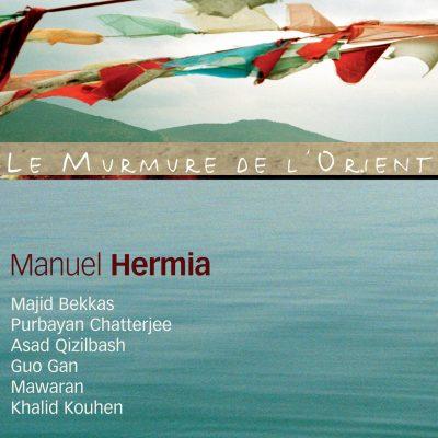 LE MURMURE DE L'ORIENT - VOL2- Manuel Hermia - Cristal Records