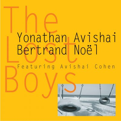 The Lost Boys - Yonathan Avishai Bertrand Noel - Cristal Records