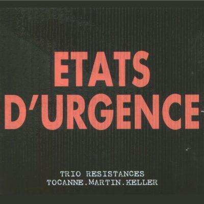 Trio Resistances - Etats d'Urgence - Cristal Records