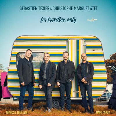 For Travellers Only - Sébastien Texier & Christophe Marguet - Cristal Records