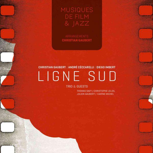 Musique-de-films-et-Jazz---Ligne-Sud-Trio----Cristal-Records