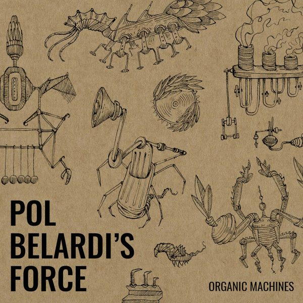 Cristal Records - Pol Belardi's Force - Organic Machines