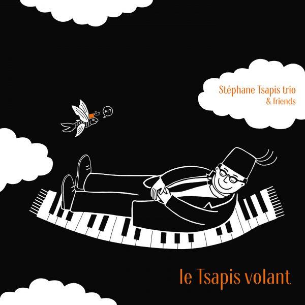 Cristal Records - Stéphane Tsapis - Le Tsapis Volant