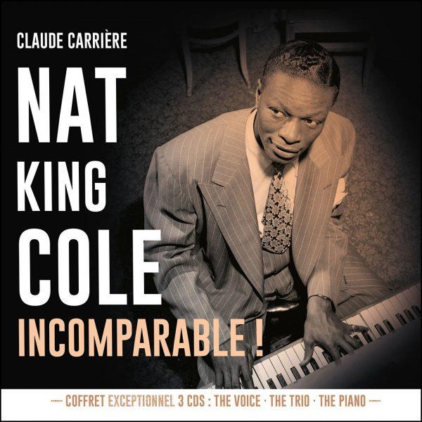 Cristal Records - Coffret Nat King Cole - Incomparable - Claude Carrière