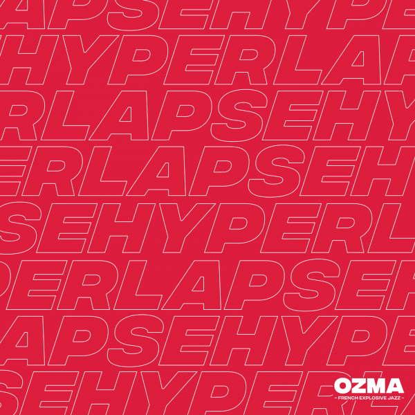 Cristal Records - Ozma - Hyperlapse (Single)