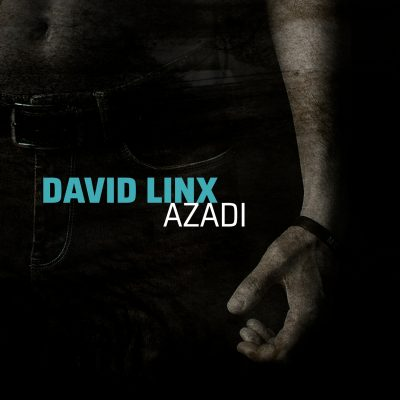 Cristal Records - David Linx - Azadi (Single)