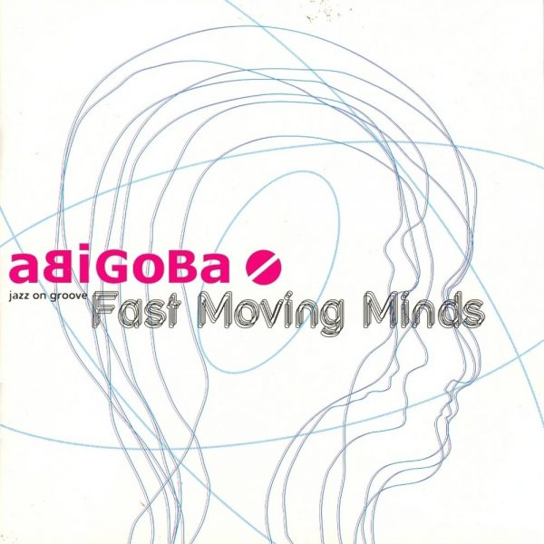 Cristal Records - Abigoba - Fast Moving Minds