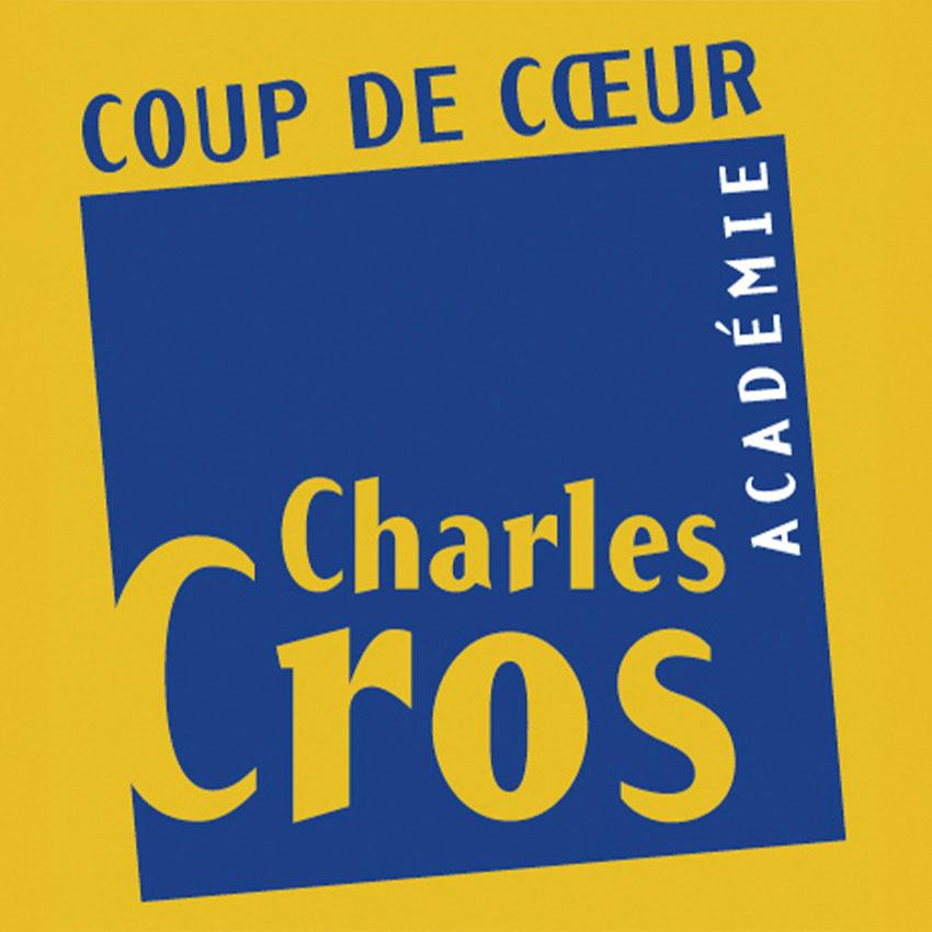 Cristal Records - Coup de Cœur - Académie Charles Cros
