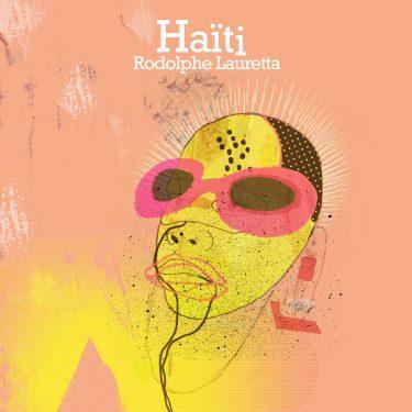 Cristal Records - Rodolphe Lauretta - Haïti (Single)