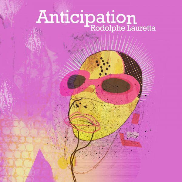 Cristal Records - Rodolphe Lauretta - Anticipation (Single)