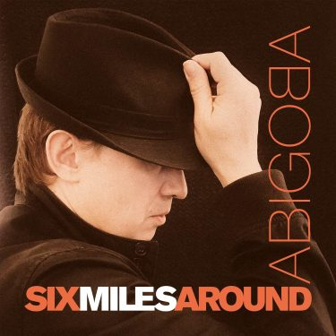 Cristal Records - Abigoba - Six Miles Around
