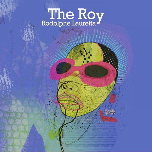 Cristal Records - Rodolphe Lauretta - The Roy (Single)