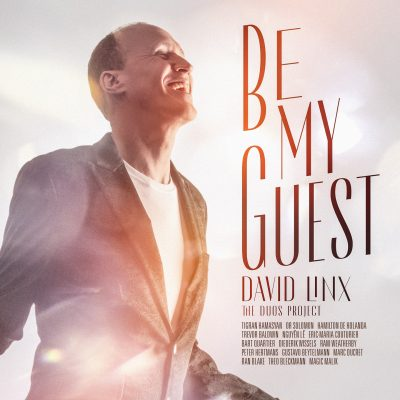 Cristal Records - David Linx - Be My Guest - The Duos Project